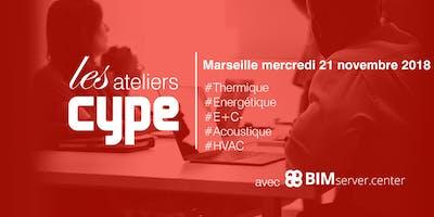[Marseille] Les Ateliers CYPE : Thermique / Energétique / E+C- / Acoustique / HVAC