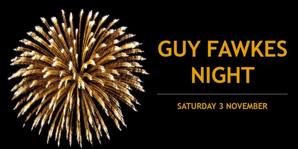 guy fawkes night tickets sat nov 3 2018 at 6 00 pm eventbrite