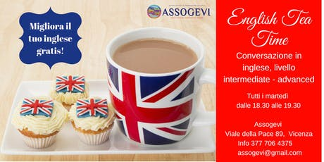 English Tea Time: conversazione in inglese a Vicenza biglietti
