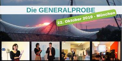 Die GENERALPROBE in München