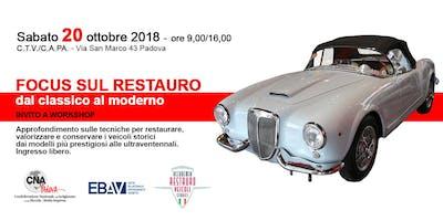 "Workshop ""Focus sul restauro: dal classico al moderno"""