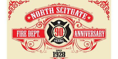 North Scituate Fire Department 90th Anniversary