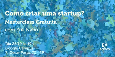 Como criar uma startup? - Masterclass Gratuita