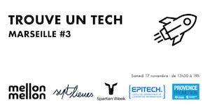 Trouve Un Tech - Marseille #3
