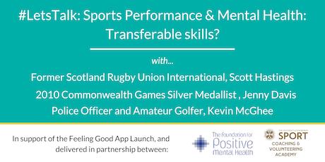 #LetsTalk: Sports Performance & Mental Health: Transferable skills? tickets