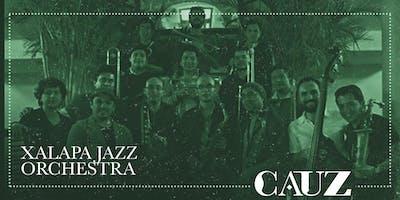 Xalapa Jazz Orchestra en Cauz