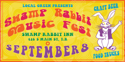 Local Green Presents Swamp Rabbit Music Fest 2019