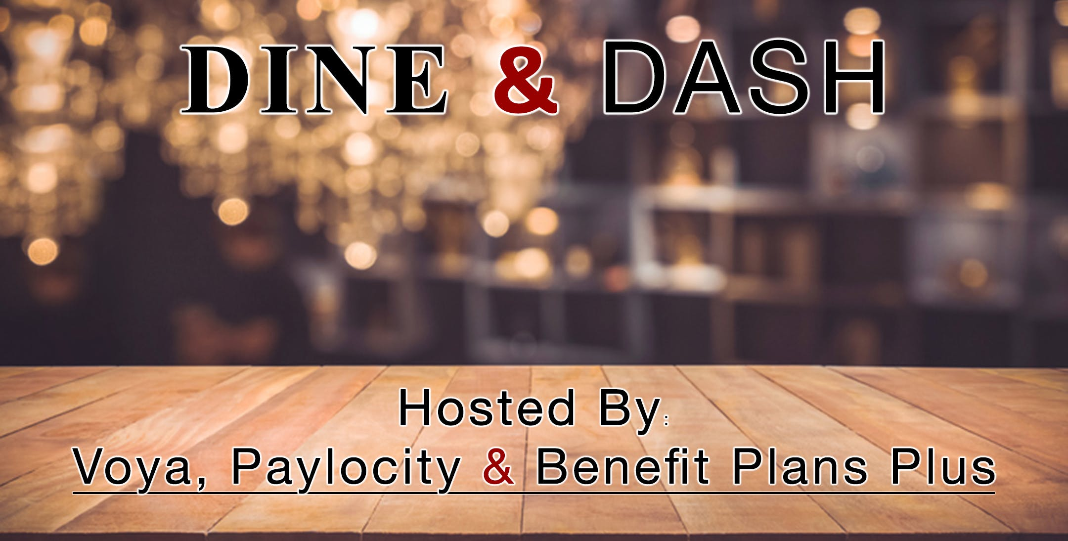 Dine and Dash, Voya, Paylocity and Benefit Pl