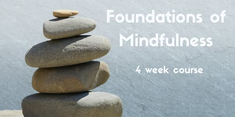 Foundations of Mindfulness (short course) tickets