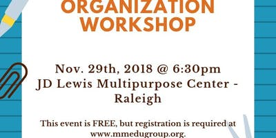 Lets Get Organized Free Workshop Monday >> Let S Get Organized Workshop Raleigh November Thursday 29 2018 6 3