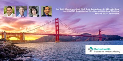 IHH-UCSF Symposium on Nutrition and Functional Medicine