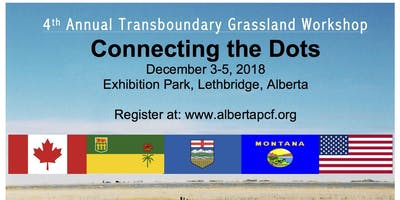 4th Annual Transboundary Grasslands Workshop - Connecting the Dots
