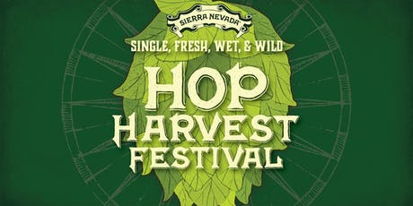 2019 Hop Harvest Festival at Sierra Nevada Brewing Co.   tickets