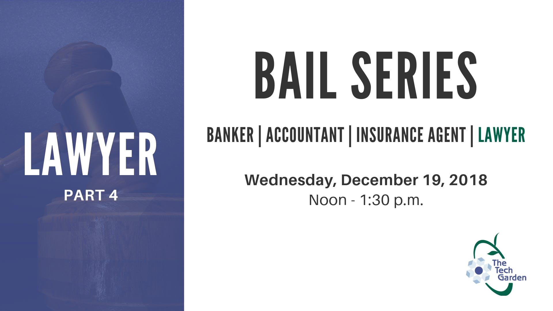 B.A.I.L Part 4 - Lawyer