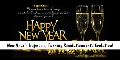 New Years Hypnosis; Turning Resolutions into Evolution!