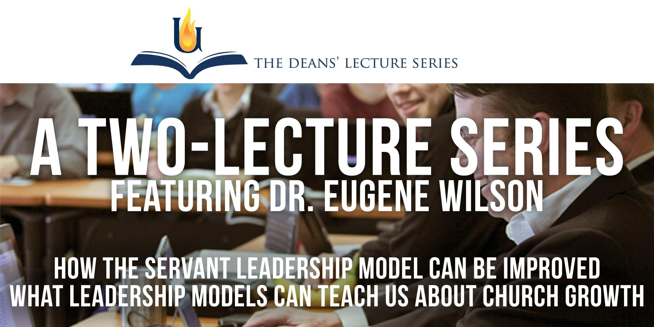 The Deans' Lecture Series: A Two-Lecture Seri