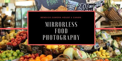 Mirrorless Food Photography