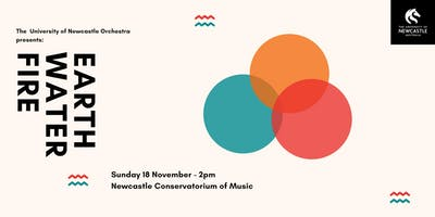 The University of Newcastle Orchestra presents: Earth Water Fire