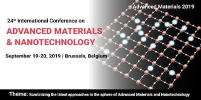 24th International Conference on Advanced Materials & Nanotechnology