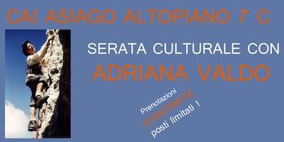 """""""LADY DI FERRO"""" ALPINISMO ADRIANA VALDO"""