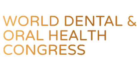 World Dental and Oral Health Congress 2019 London tickets