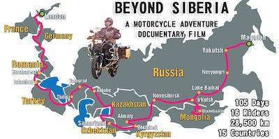 BEYOND SIBERIA - Riding The Road of Bones: London to Magadan / NANAIMO