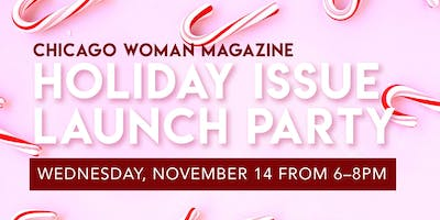 Chicago Woman Holiday Launch Party