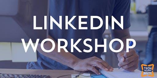 Tech Talent South Presents - Optimizing Your LinkedIn Profile