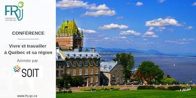 Conférence : Vivre | Travailler à Québec et sa Région