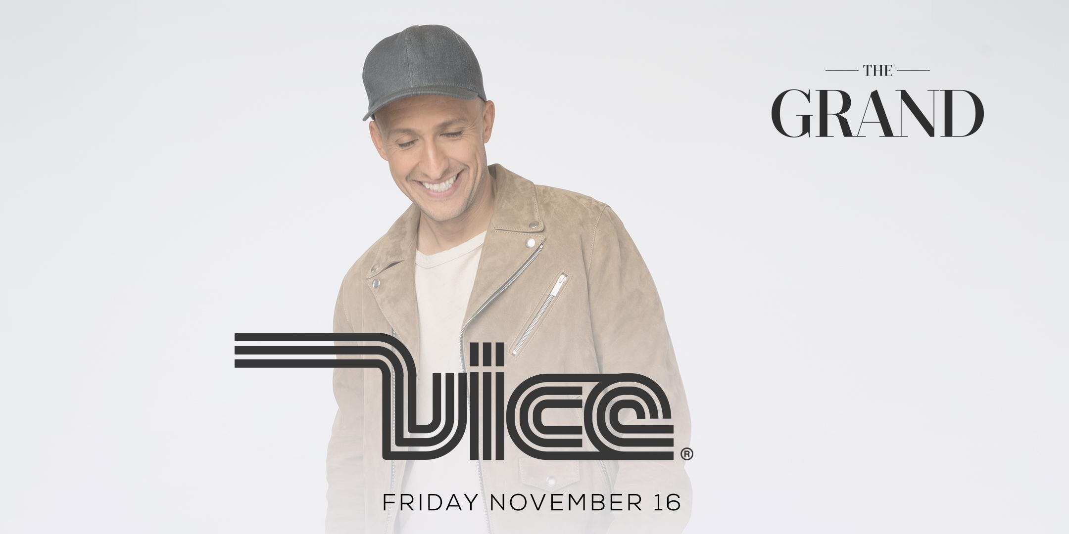 VICE | The Grand | 11.16.18
