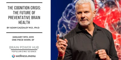 SOLD OUT! The Cognition Crisis: The Future of Preventative Brain Health