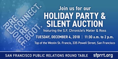 San Francisco Public Relations Round Table 2018 Holiday Party With Matier & Ross
