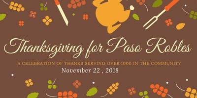 Thanksgiving for Paso Robles November 22 | Volunteer & Donate