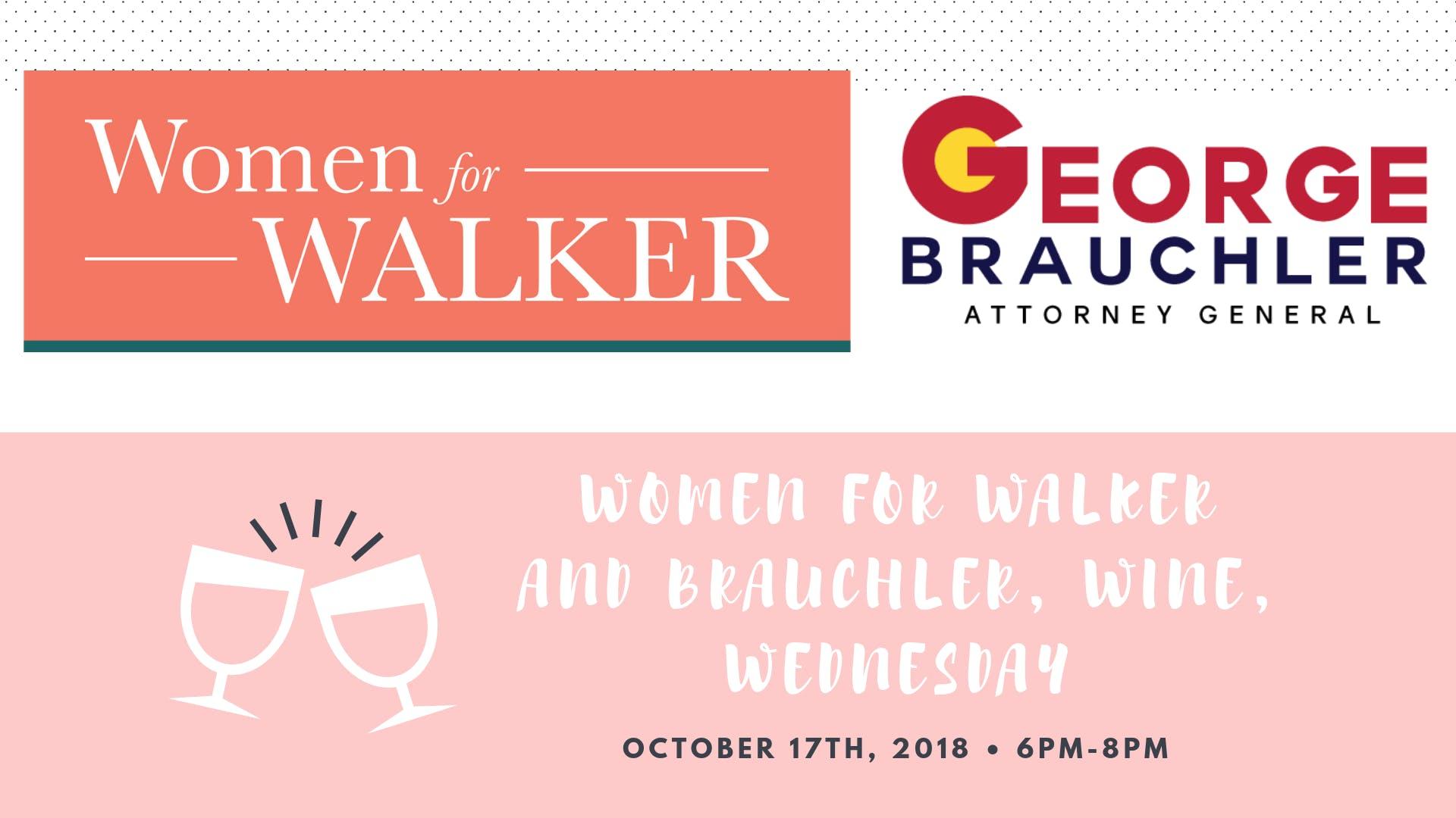 Women for Walker and Brauchler, Wine, Wednesd