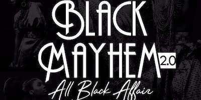 BLACK MAYHEM 2.0