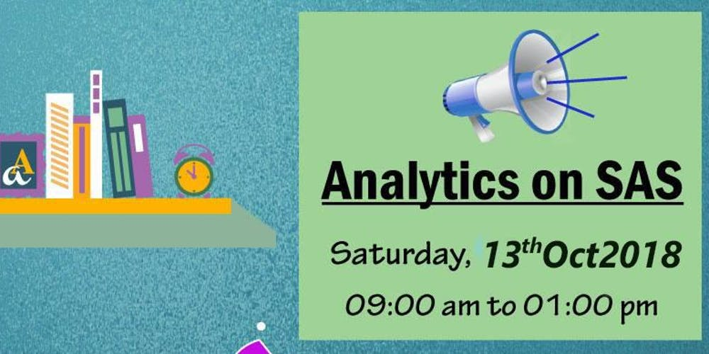 Be A Sas Certified Data Analyst With Pst Analytics Tickets Sat Oct
