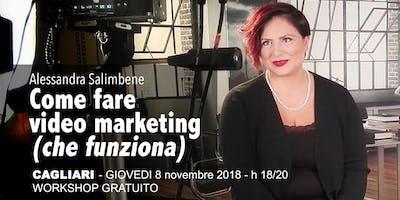 Come fare video marketing (che funziona) - Cagliari