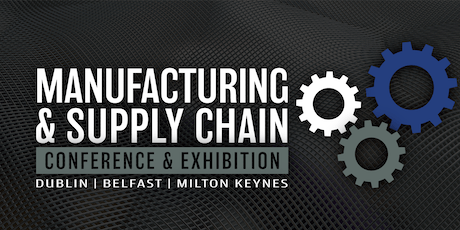 Manufacturing & Supply Chain Conference & Exhibition tickets