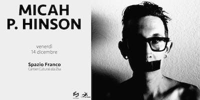 ✮ Micah P. Hinson ✮ Spazio Franco ✮ Palermo