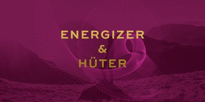 ENERGIZER & HÜTER - Ausbildung mit Veit Lindau - Live-Teilnahme