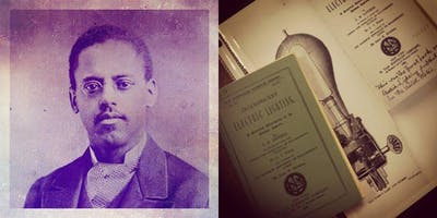 Poetry Inspired by the Life, Work of Lewis Latimer