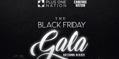 The BLACK FRIDAY GALA