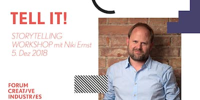 TELL IT! STORYTELLING WORKSHOP mit Niki Ernst