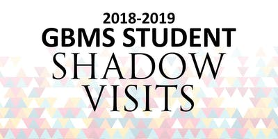 2018-2019 GBMS Student Shadow Visits