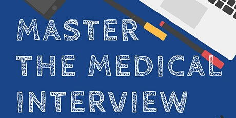 Master the Medical Interview tickets