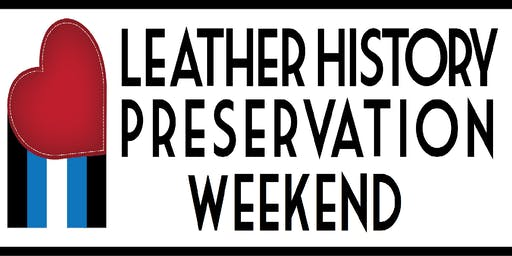 Leather History Preservation Weekend 2019