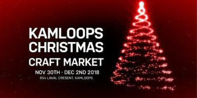 Kamloops Christmas Craft Market (3 days)