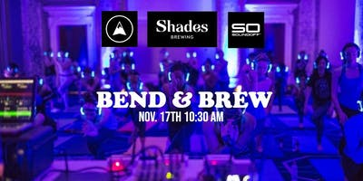 Bend & Brew | Powered by Sound Off\u2122 @ Shades Brewery