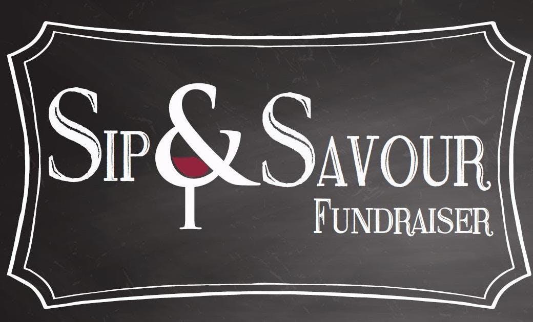 Sip & Savour Fundraiser