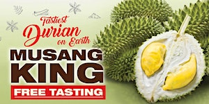 Malaysia Food Fest - Free Durian Tasting featuring...